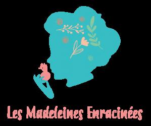 Les Madeleines Enracinées